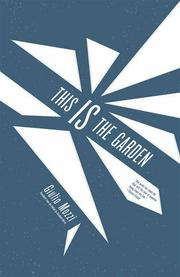 This is the garden, by Giulio Mozzi