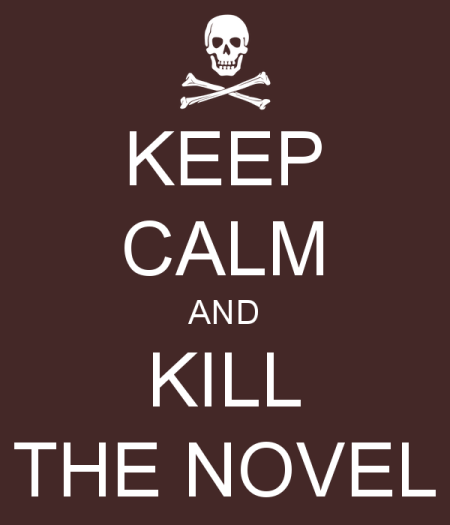 keep-calm-and-kill-the-novel