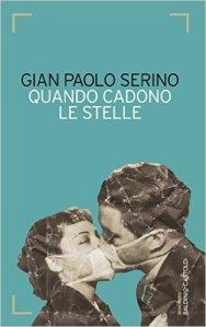 Quando-Cadono-Le-Stelle-G.-Paolo-Serino