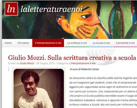 Leggi la chiacchierata tra Giulio Mozzi e Roberto Contu pubblicata in La letteratura e noi, il blog diretto da Romano Luperini presso l'editore Palumbo